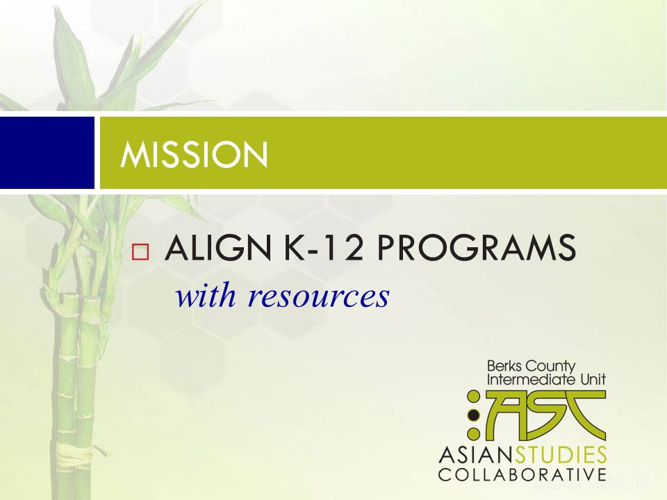  PROVIDE COST-EFFECTIVE RESOURCES to many districts MISSION