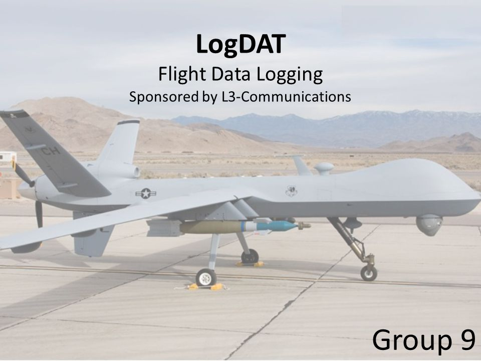 LogDAT Flight Data Logging Sponsored by L3-Communications Group 9
