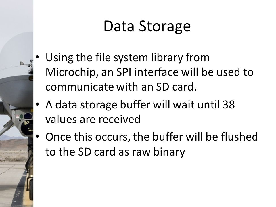 Data Storage Using the file system library from Microchip, an SPI interface will be used to communicate with an SD card.