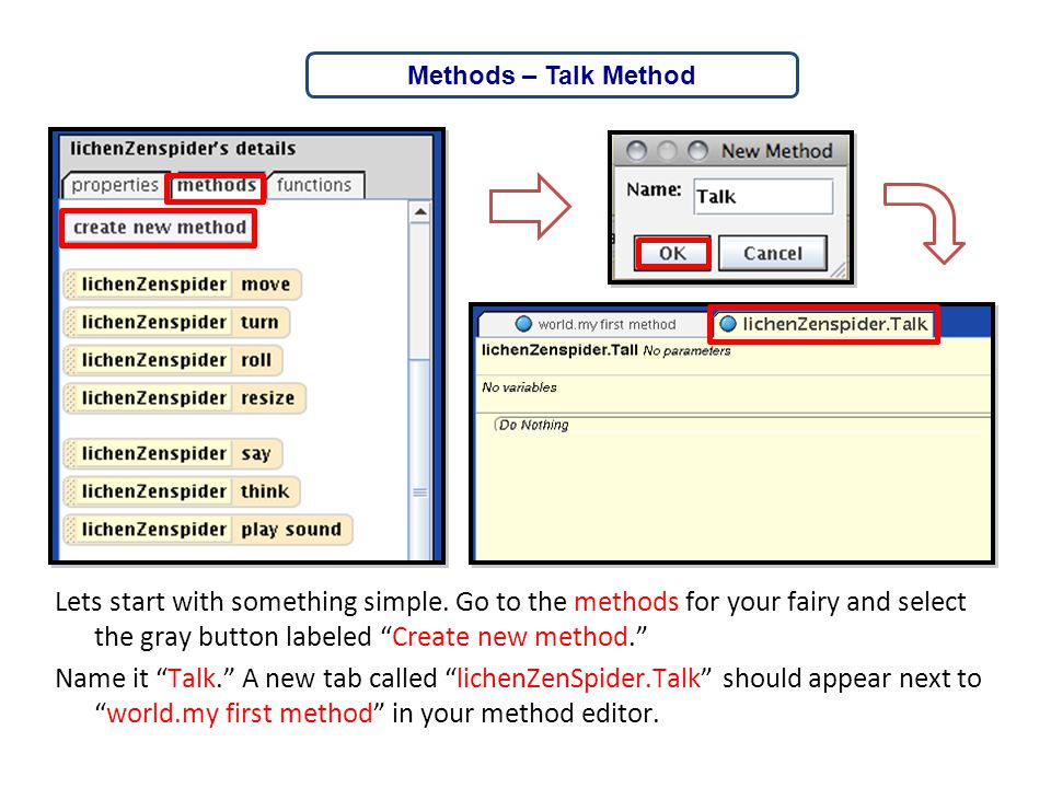 """Lets start with something simple. Go to the methods for your fairy and select the gray button labeled """"Create new method."""" Name it """"Talk."""" A new tab c"""