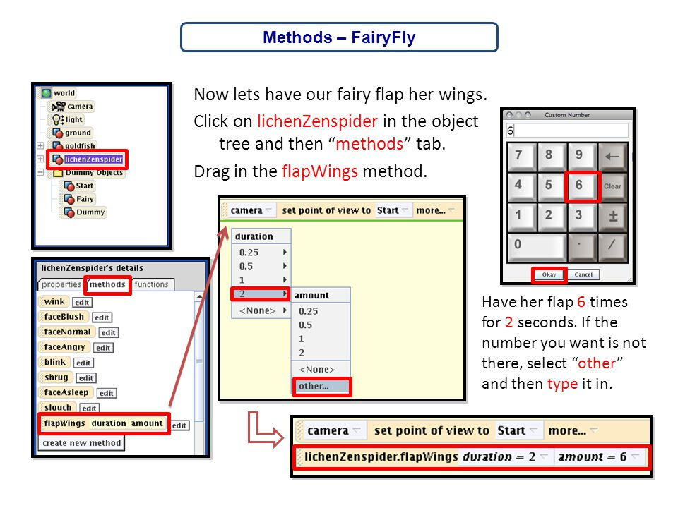 """Now lets have our fairy flap her wings. Click on lichenZenspider in the object tree and then """"methods"""" tab. Drag in the flapWings method. Methods – Fa"""
