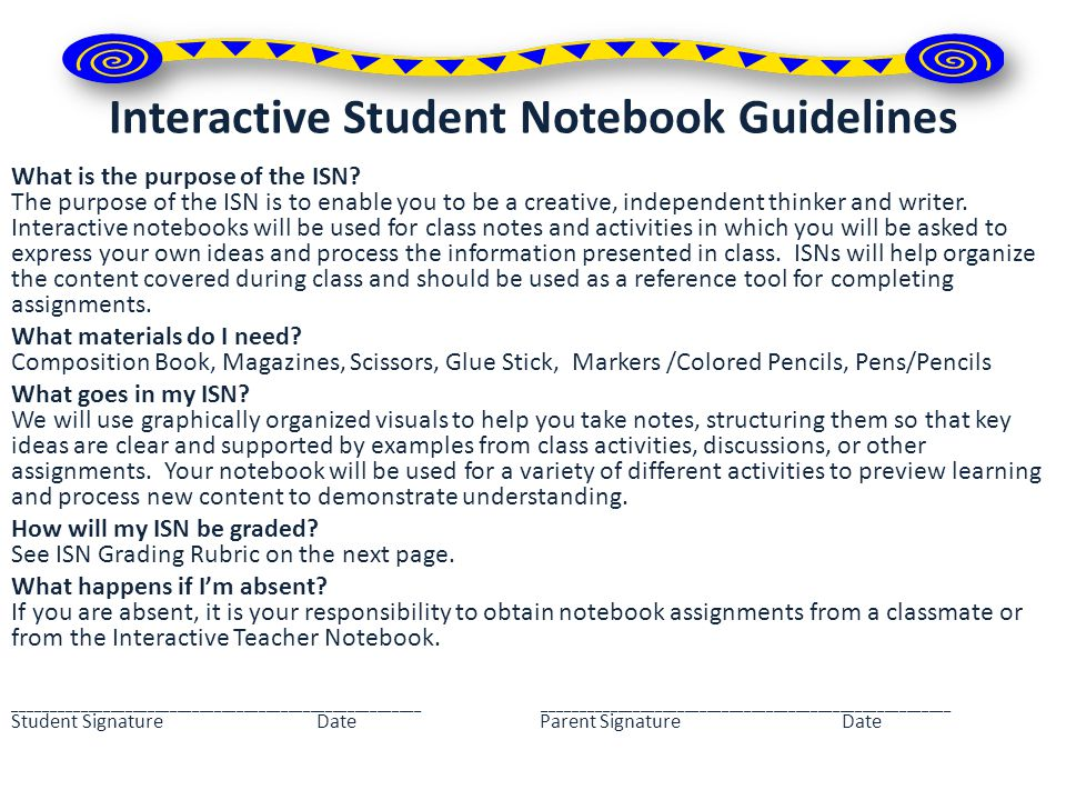 Interactive Student Notebook Guidelines What is the purpose of the ISN.