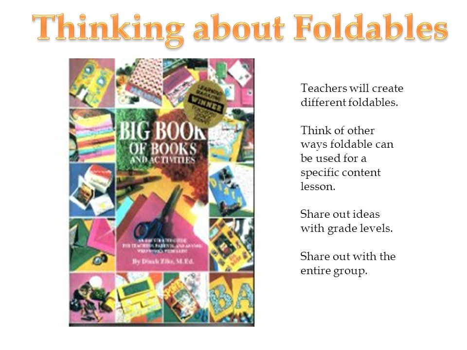 Teachers will create different foldables.