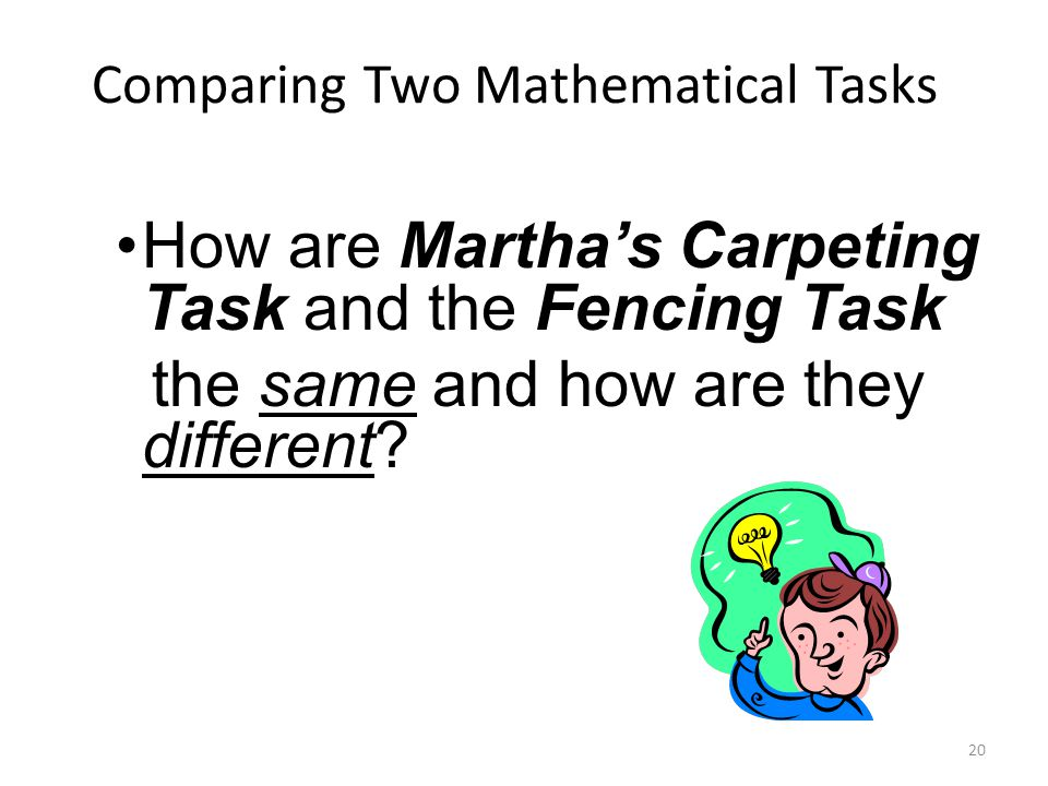 How are Martha's Carpeting Task and the Fencing Task the same and how are they different.