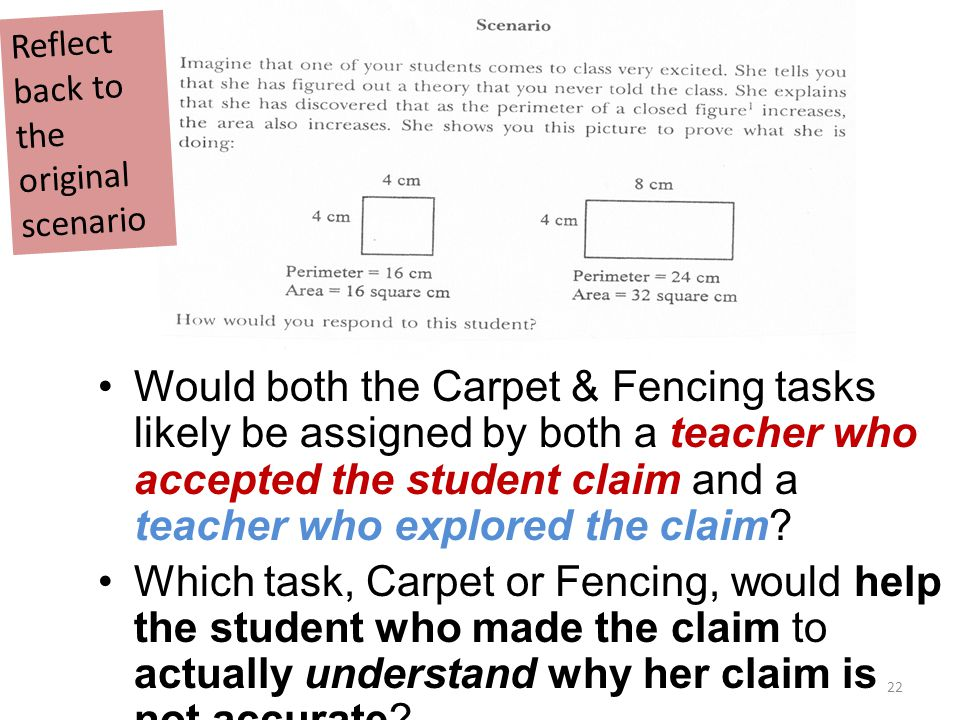 Would both the Carpet & Fencing tasks likely be assigned by both a teacher who accepted the student claim and a teacher who explored the claim.