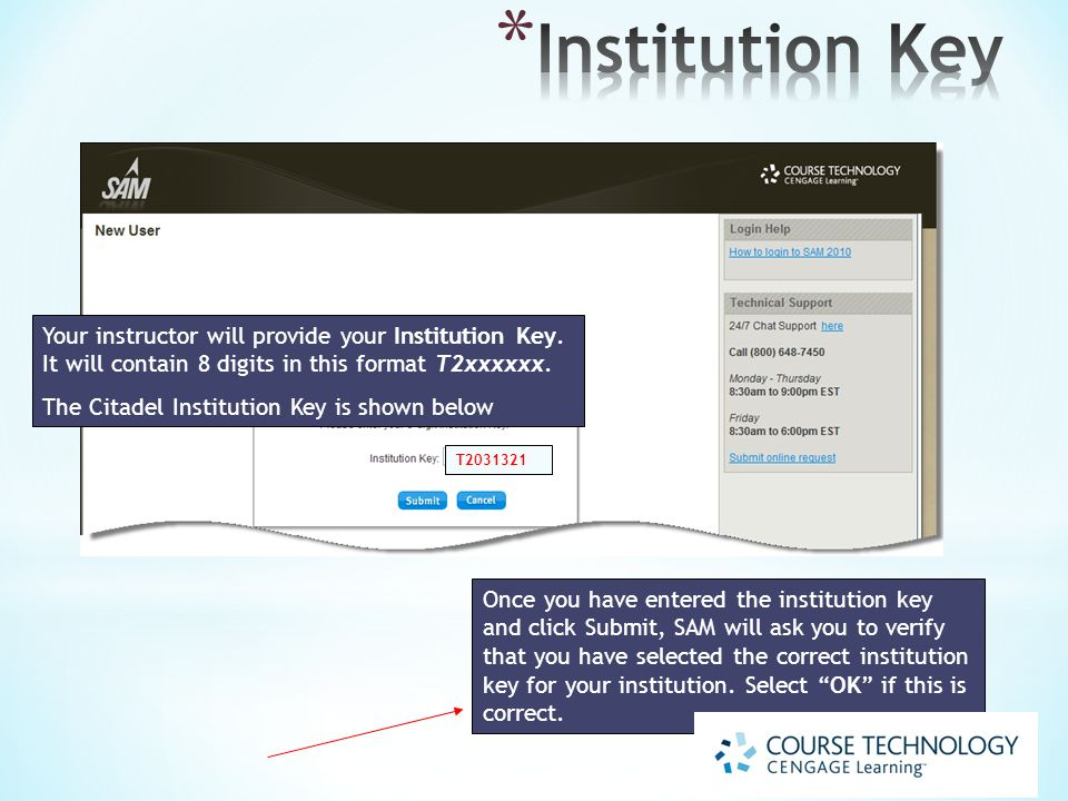 Once you have entered the institution key and click Submit, SAM will ask you to verify that you have selected the correct institution key for your institution.