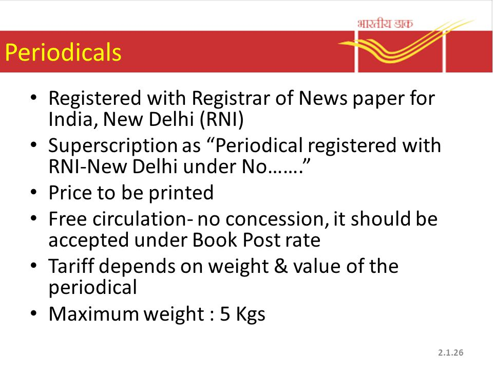 "Periodicals Registered with Registrar of News paper for India, New Delhi (RNI) Superscription as ""Periodical registered with RNI-New Delhi under No……."