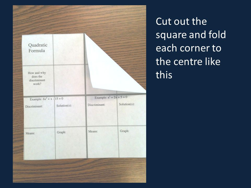 Cut out the square and fold each corner to the centre like this