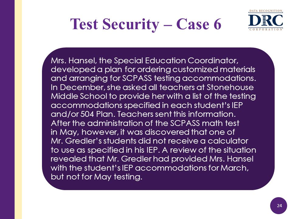 Test Security – Case 6 Mrs.