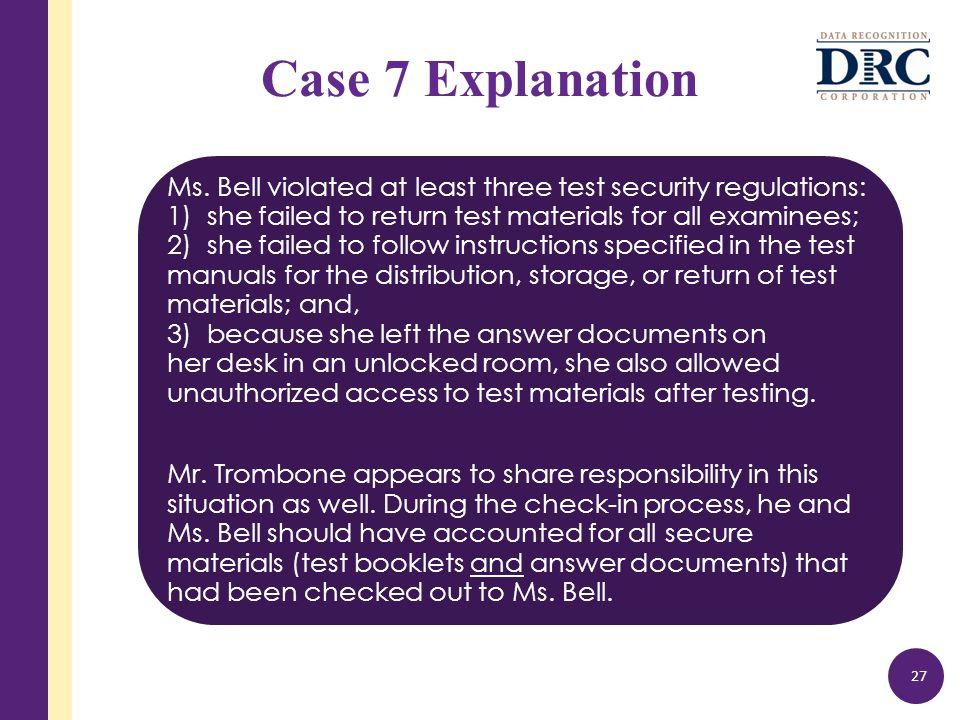 Case 7 Explanation Ms.