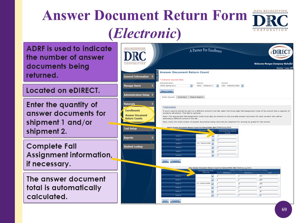 Answer Document Return Form (Electronic) 69 Located on eDIRECT.