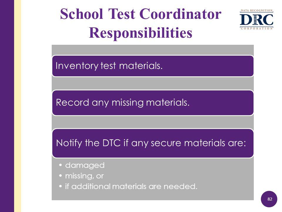 School Test Coordinator Responsibilities Inventory test materials.