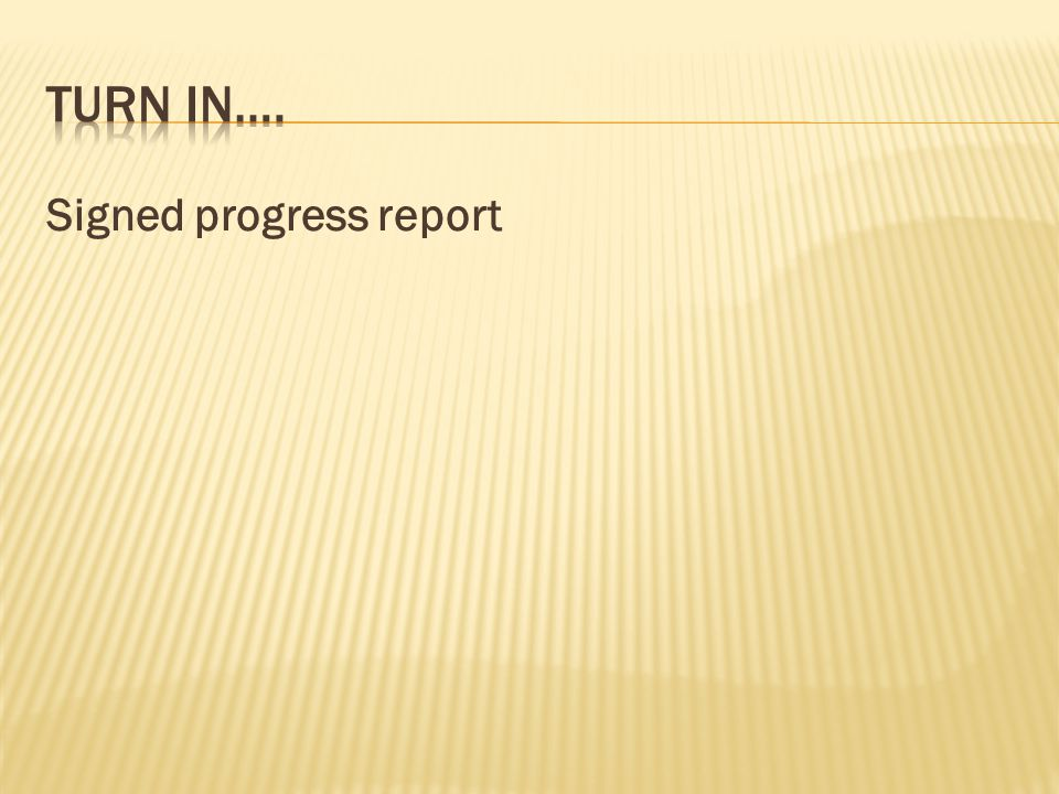 Signed progress report