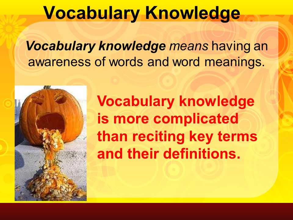 Content vocabulary words are used within the subject matter you are teaching (e.g.