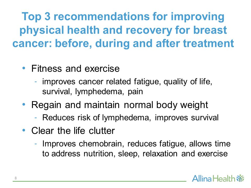 Top 3 recommendations for improving physical health and recovery for breast cancer: before, during and after treatment Fitness and exercise - improves
