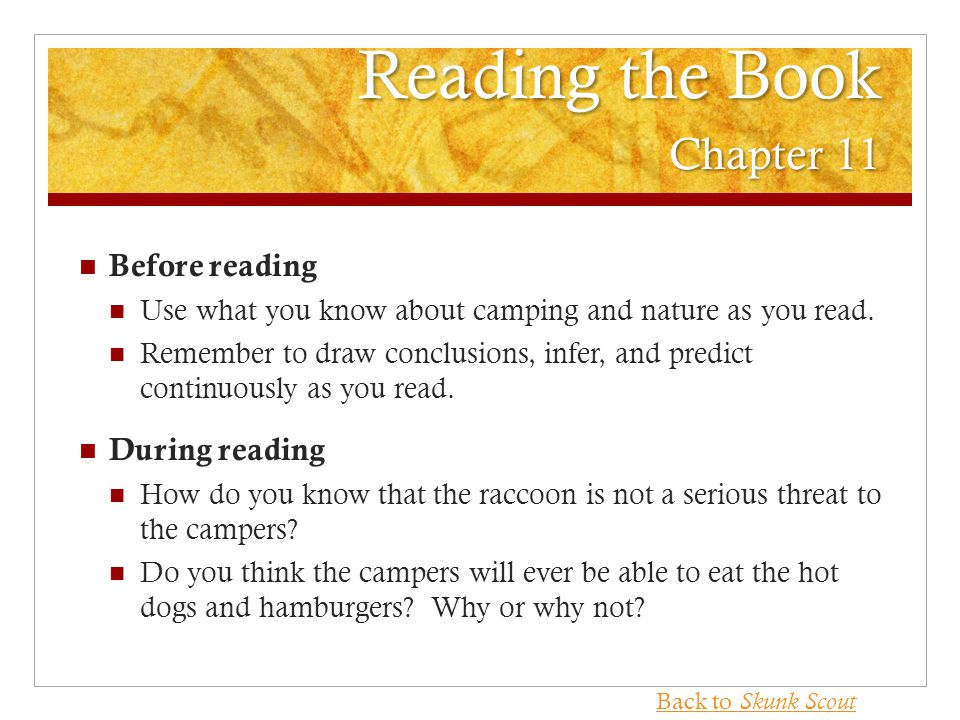 Reading the Book Chapter 11 Before reading Use what you know about camping and nature as you read.