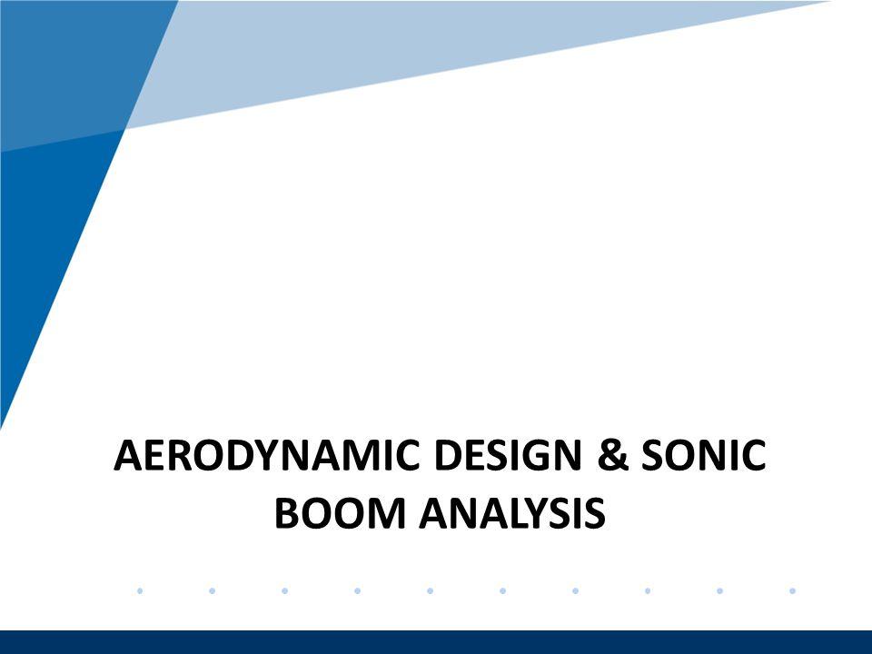 Company LOGO www.company.com AERODYNAMIC DESIGN & SONIC BOOM ANALYSIS