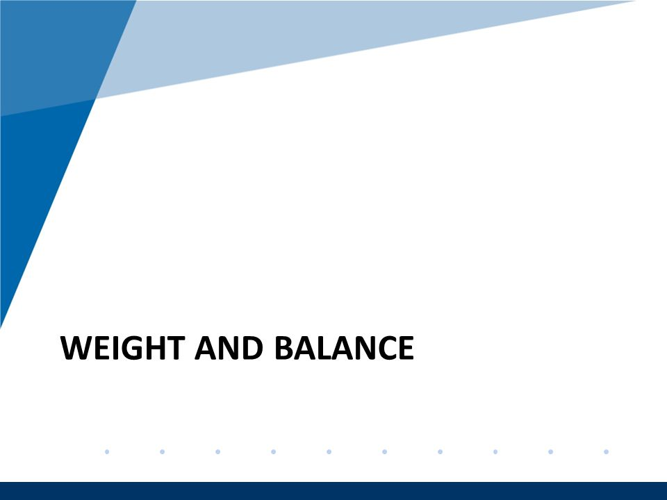 Company LOGO www.company.com WEIGHT AND BALANCE