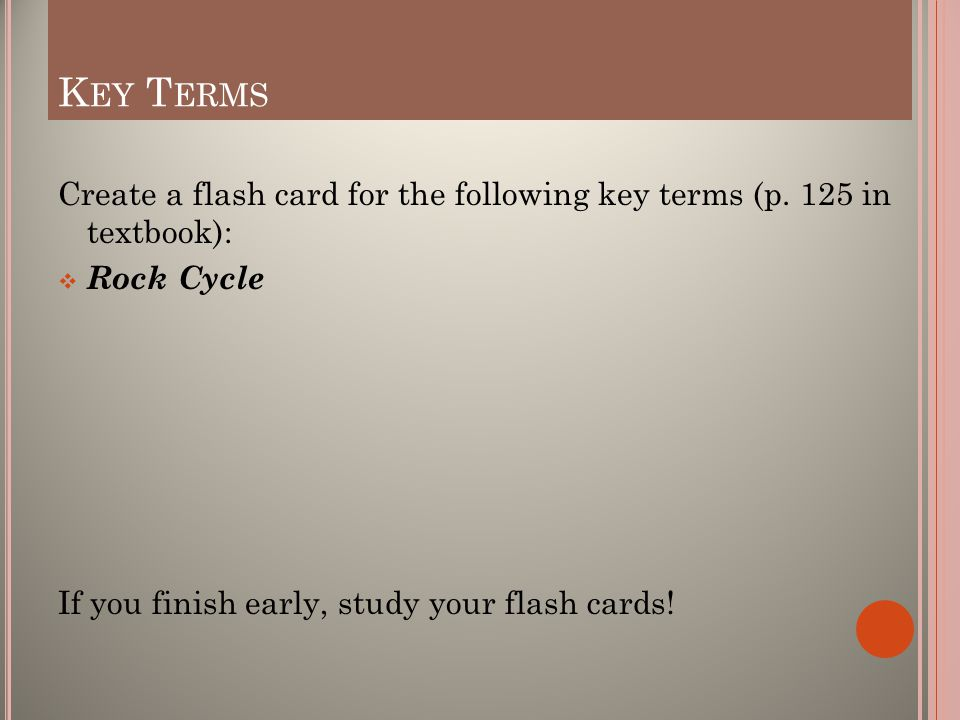 K EY T ERMS Create a flash card for the following key terms (p.