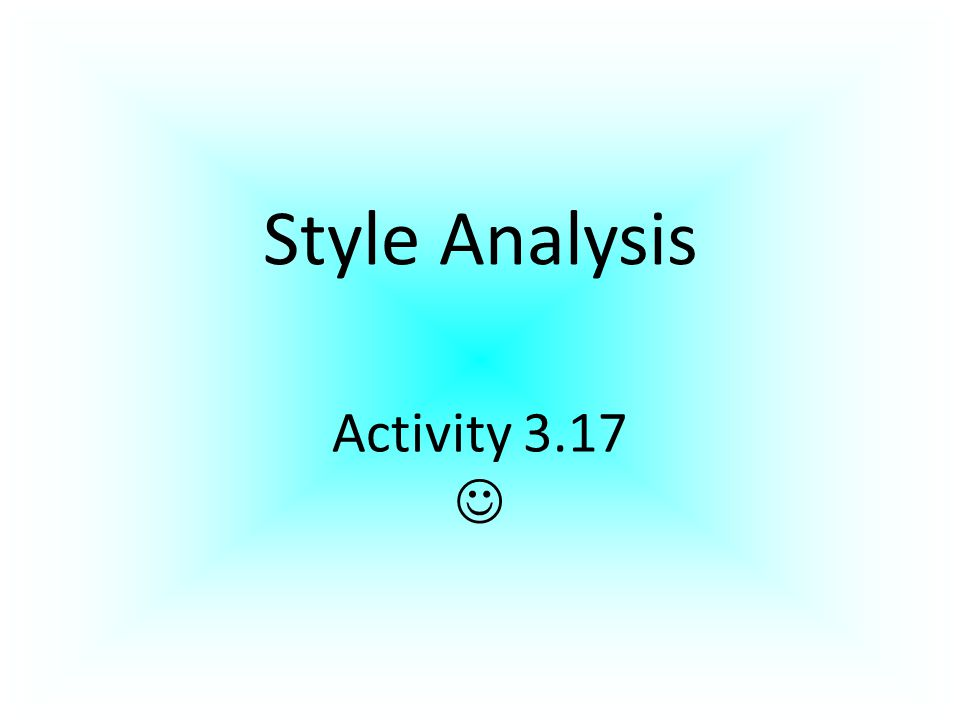 Style Analysis Activity 3.17