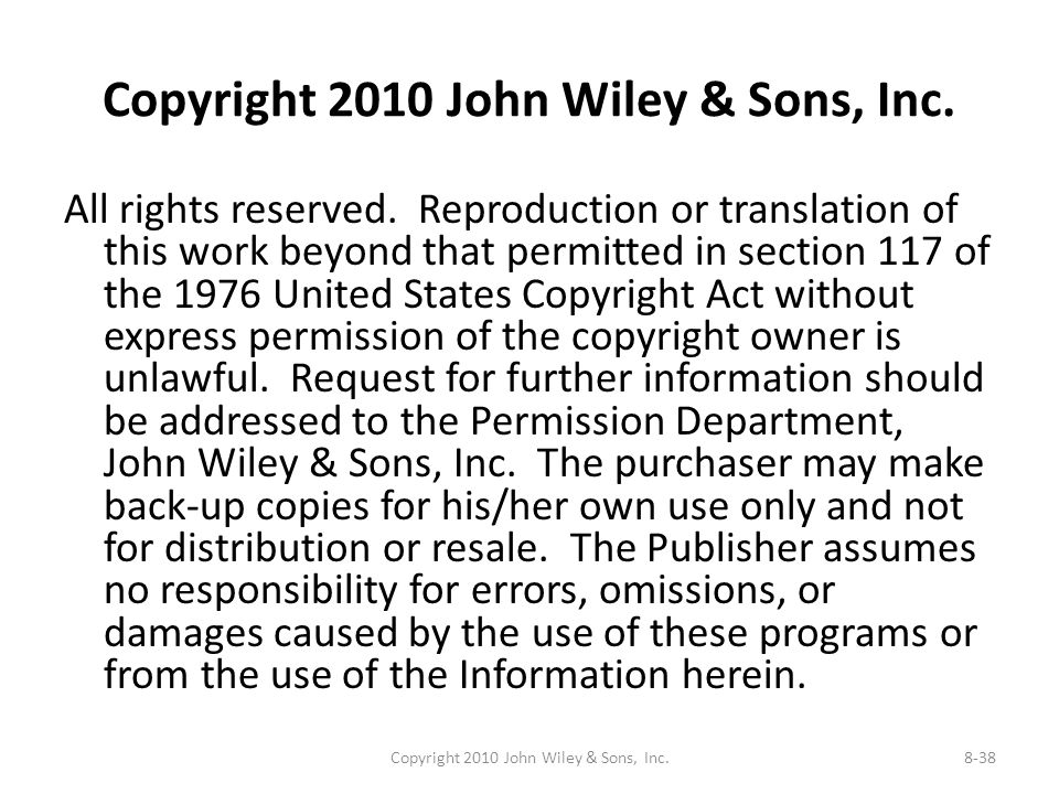 Copyright 2010 John Wiley & Sons, Inc. All rights reserved. Reproduction or translation of this work beyond that permitted in section 117 of the 1976