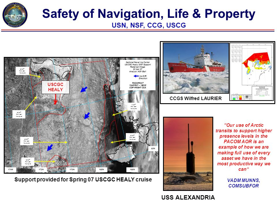 "CCGS Wilfred LAURIER USS ALEXANDRIA Safety of Navigation, Life & Property USN, NSF, CCG, USCG ""Our use of Arctic transits to support higher presence l"