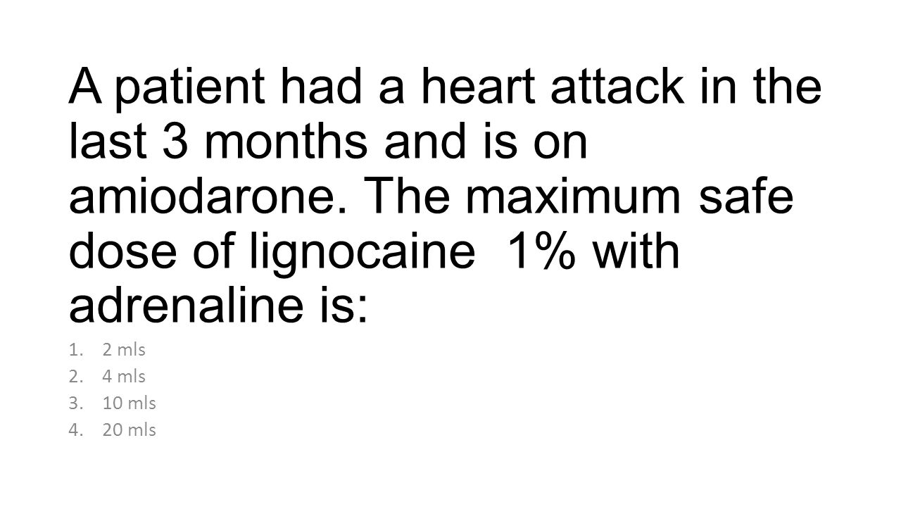 A patient had a heart attack in the last 3 months and is on amiodarone.