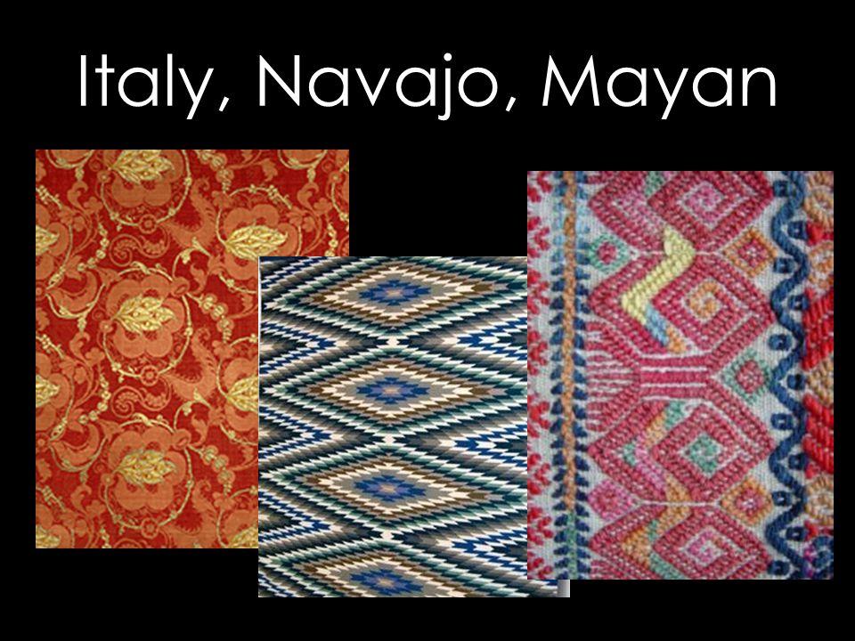 Italy, Navajo, Mayan