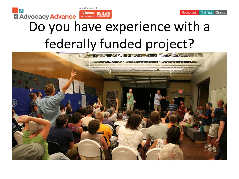 Do you have experience with a federally funded project