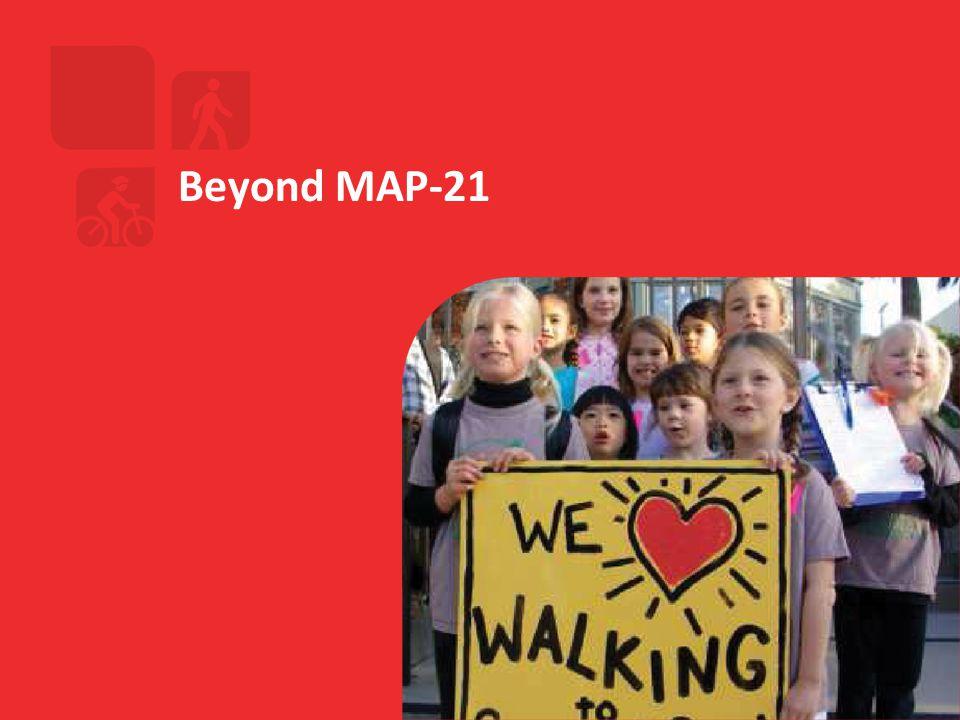 Beyond MAP-21