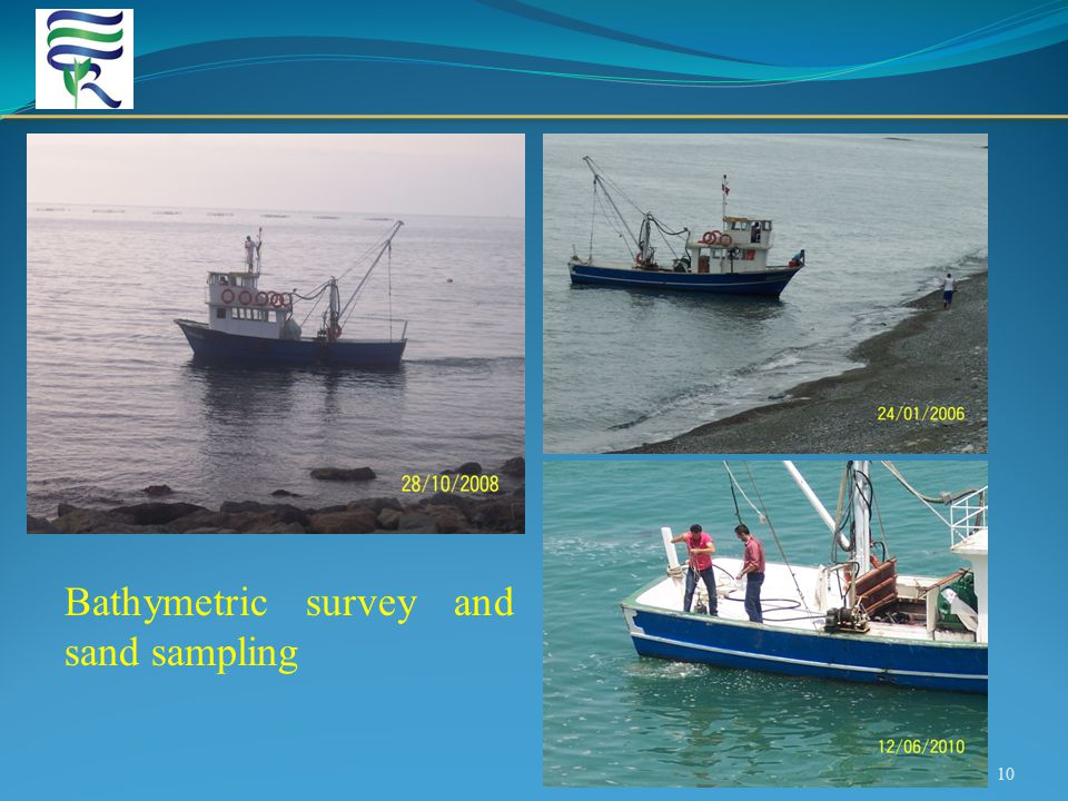 10 Bathymetric survey and sand sampling