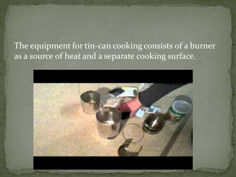 The burner has three parts: 1.Can such as a tuna can or a new unused paint can 2.