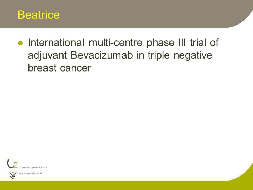 Beatrice International multi-centre phase III trial of adjuvant Bevacizumab in triple negative breast cancer