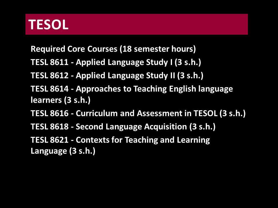 12 credit hours can be transferred in from your home university. W HY T EMPLE TESOL?