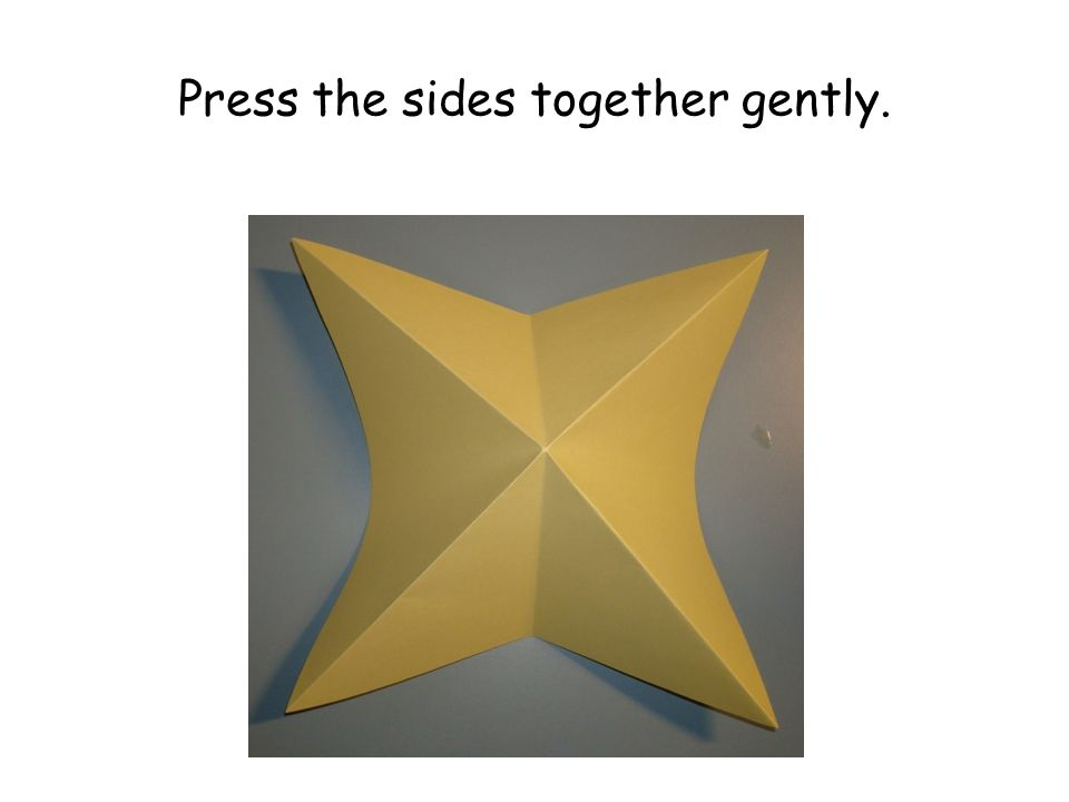 Press the sides together gently.