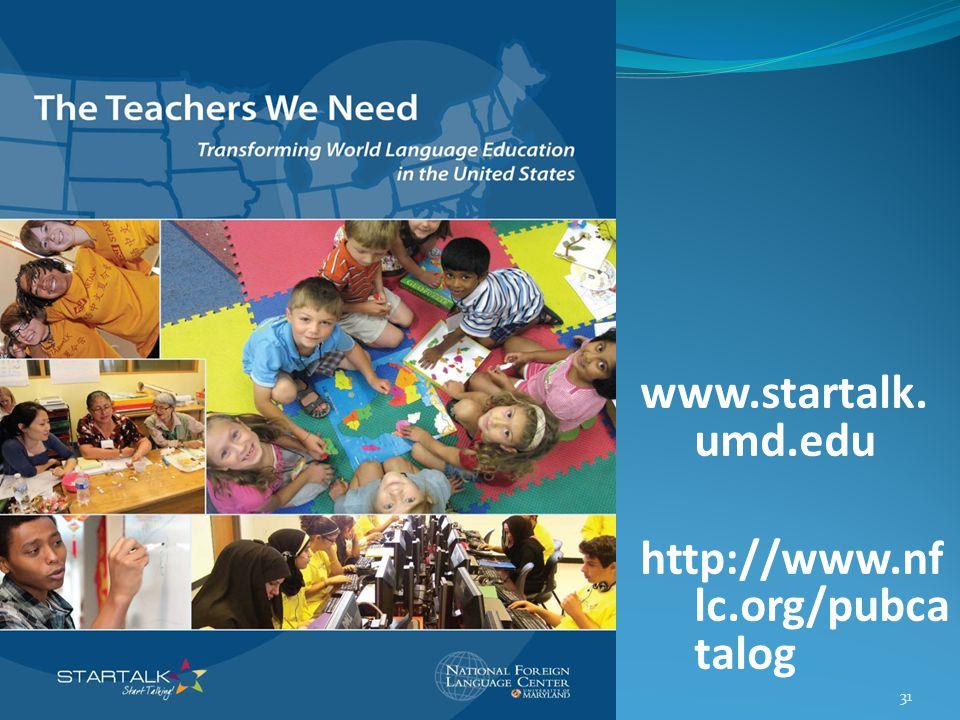 www.startalk. umd.edu http://www.nf lc.org/pubca talog 31