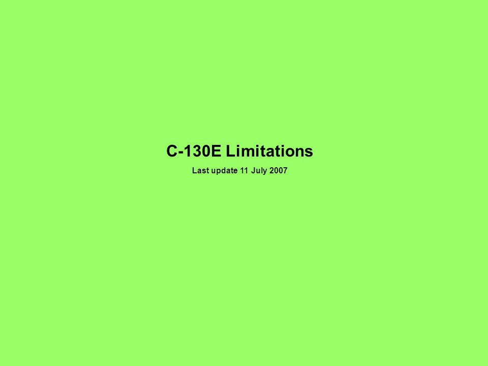 C-130E Limitations Last update 11 July 2007