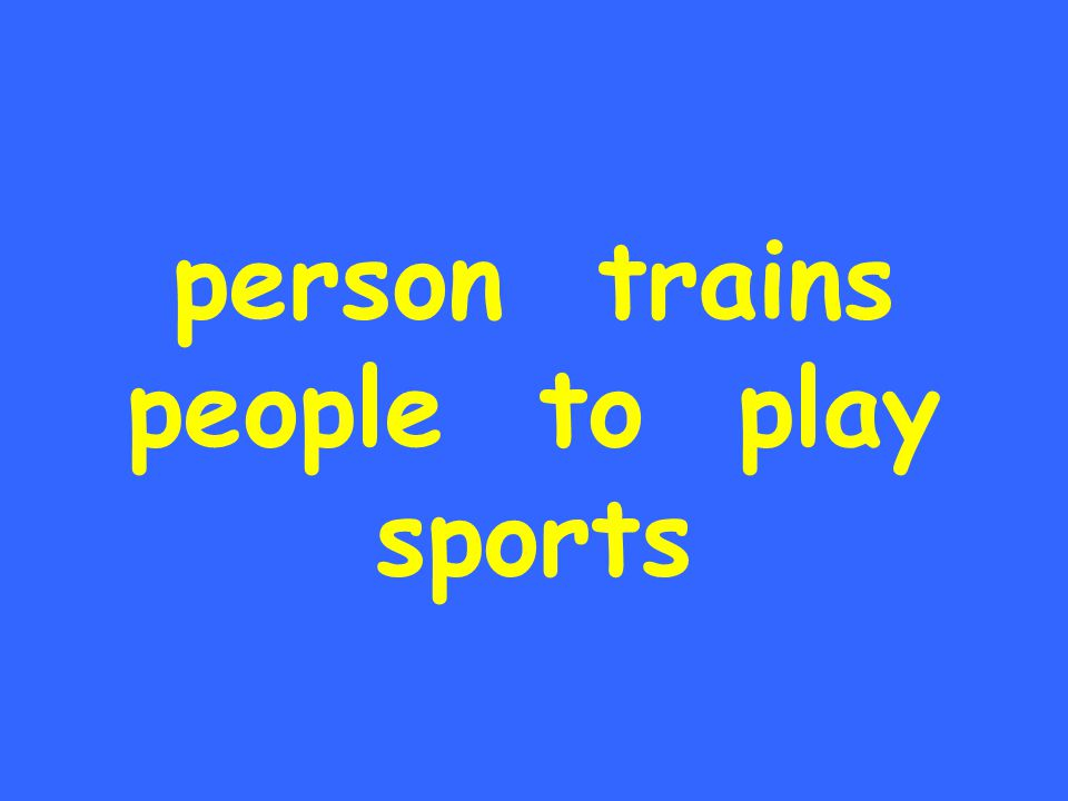 person trains people to play sports