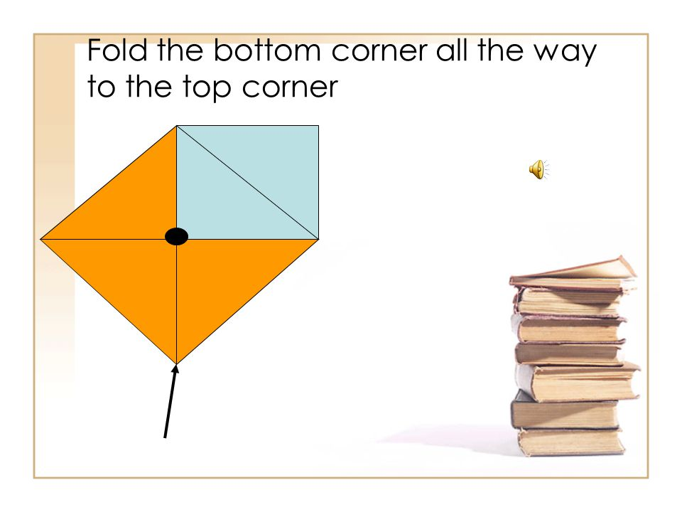 Take one more corner and fold it down to the middle of your square. Be sure to leave it folded.