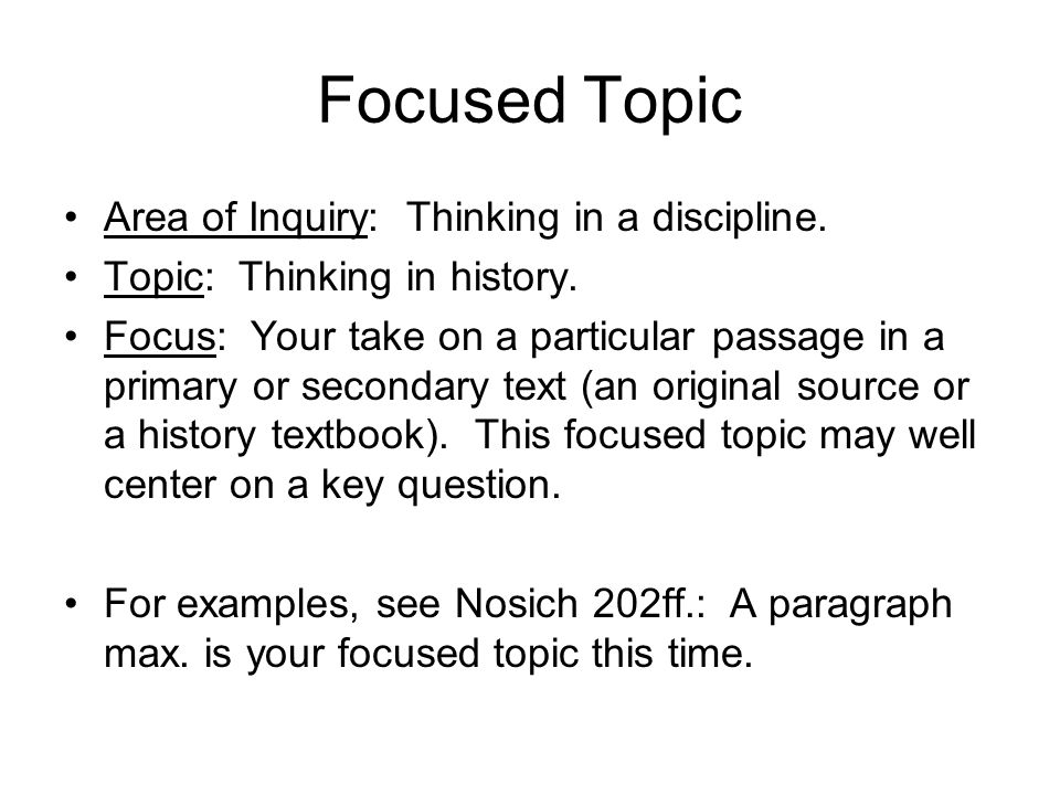 Focused Topic Area of Inquiry: Thinking in a discipline.