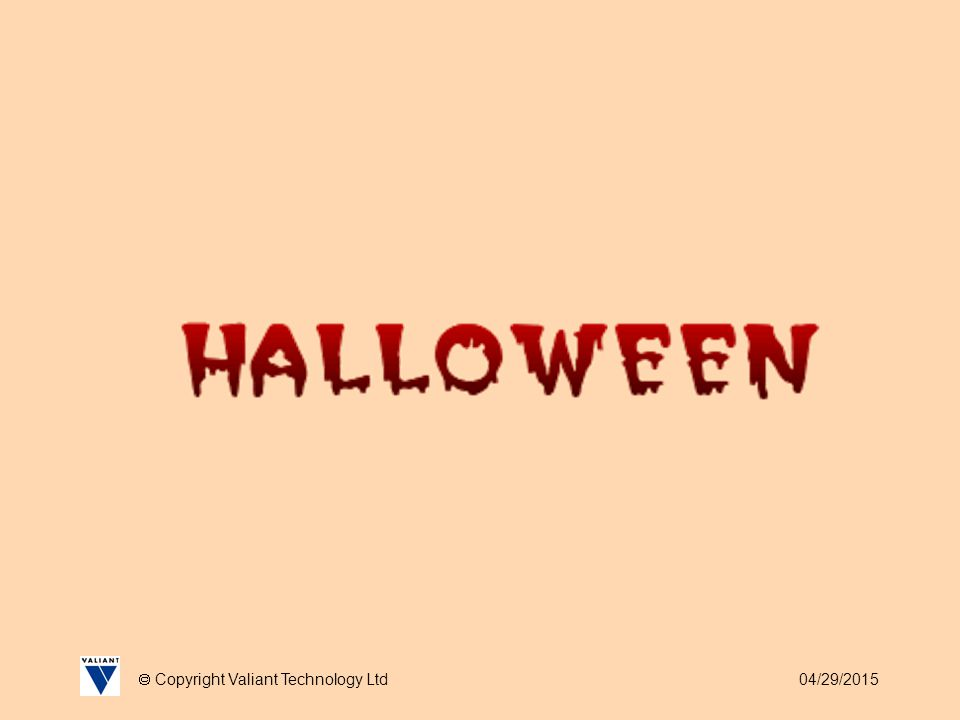 04/29/2015  Copyright Valiant Technology Ltd Halloween As we all know this is the time for witches, wizards, ghouls and ghosties so there are two projects that spring to mind: