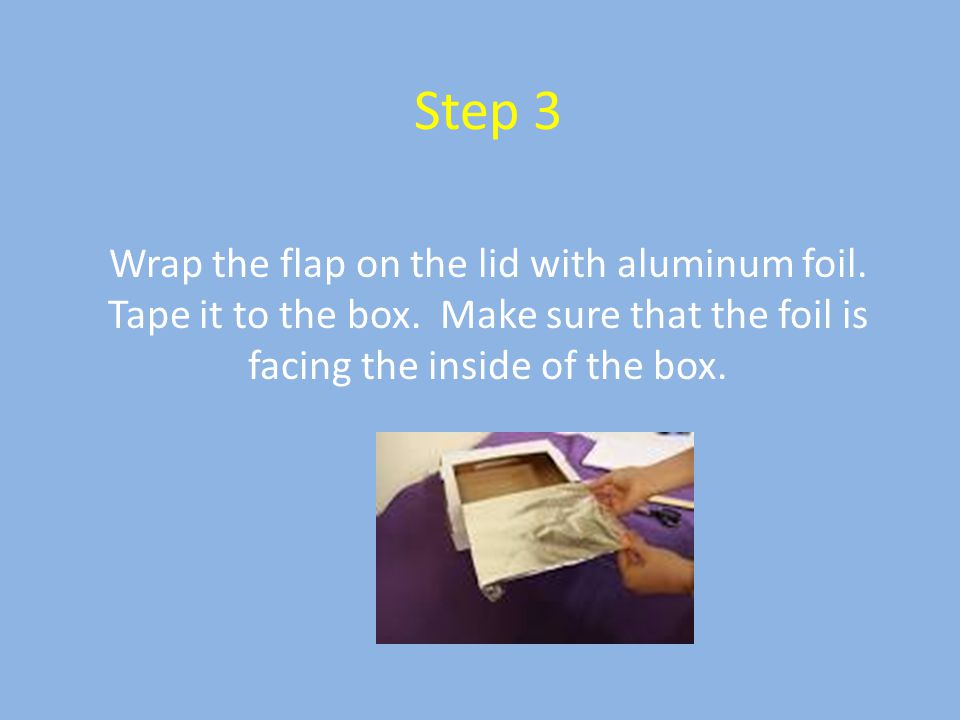 Step 3 Wrap the flap on the lid with aluminum foil.