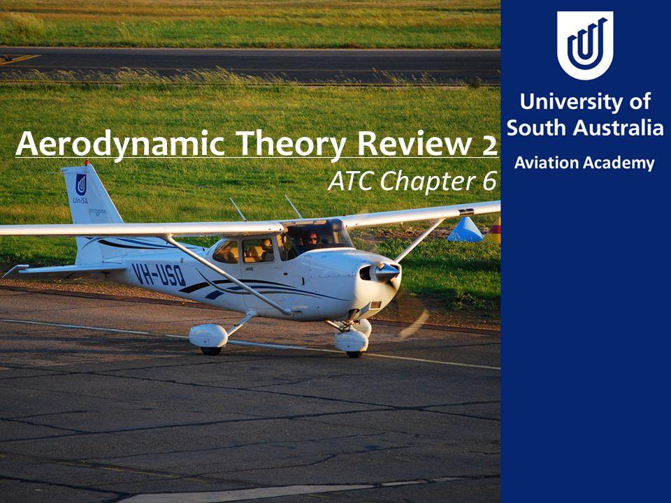 Aerodynamic Theory Review 2 ATC Chapter 6