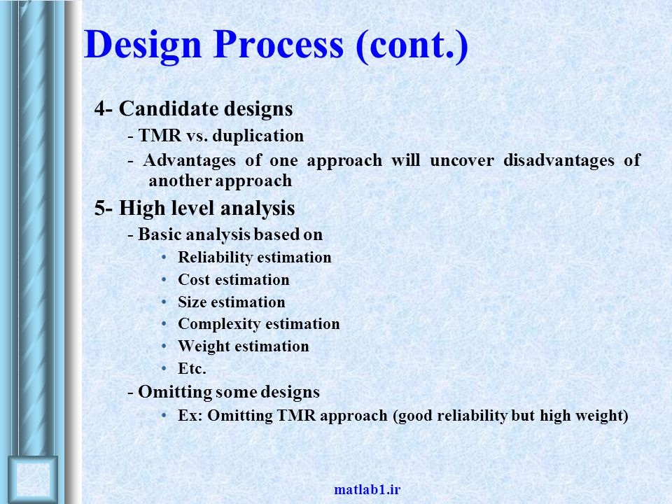 matlab1.ir Design Process (cont.) 4- Candidate designs - TMR vs.