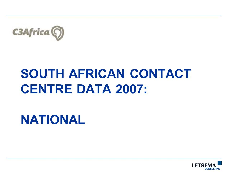 SOUTH AFRICAN CONTACT CENTRE DATA 2007: NATIONAL