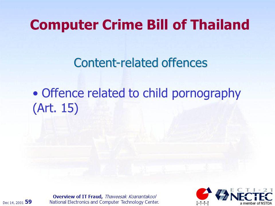Dec 14, 2001 Overview of IT Fraud, Thaweesak Koanantakool National Electronics and Computer Technology Center.