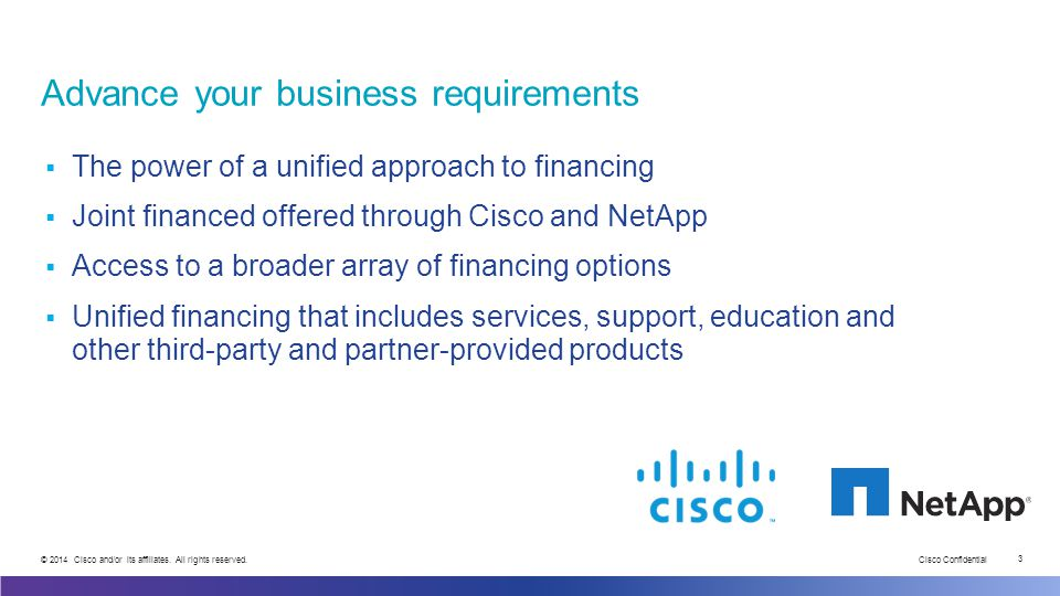 Cisco Confidential 3 © 2014 Cisco and/or its affiliates.