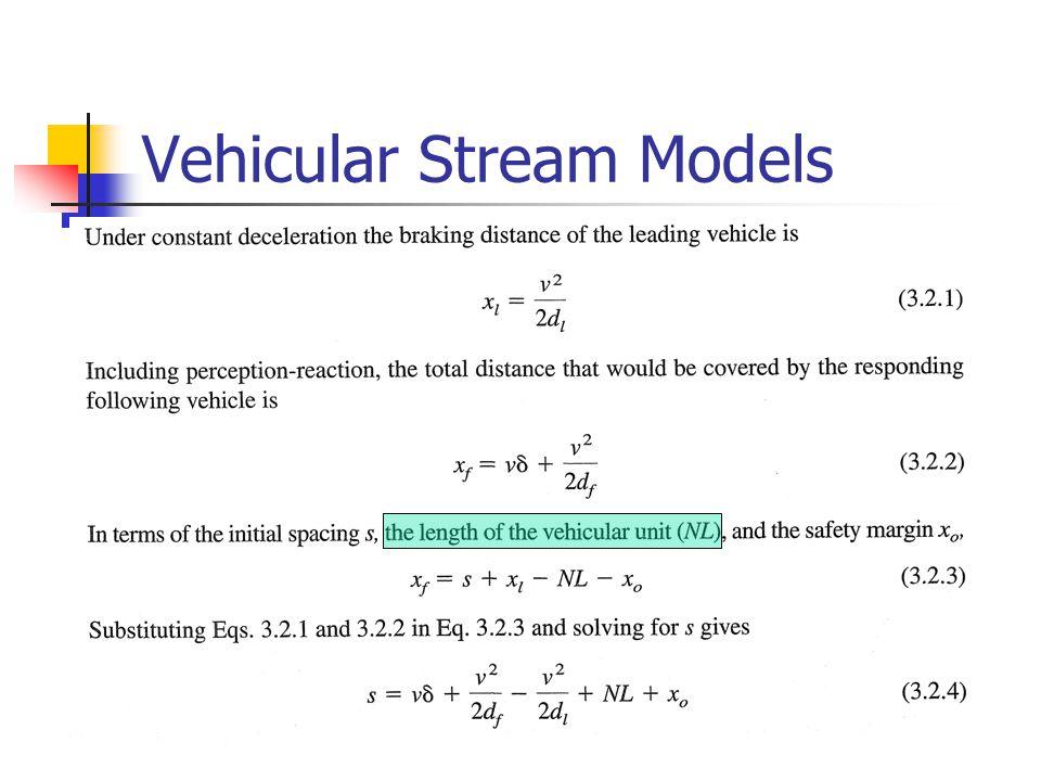 Vehicular Stream Models