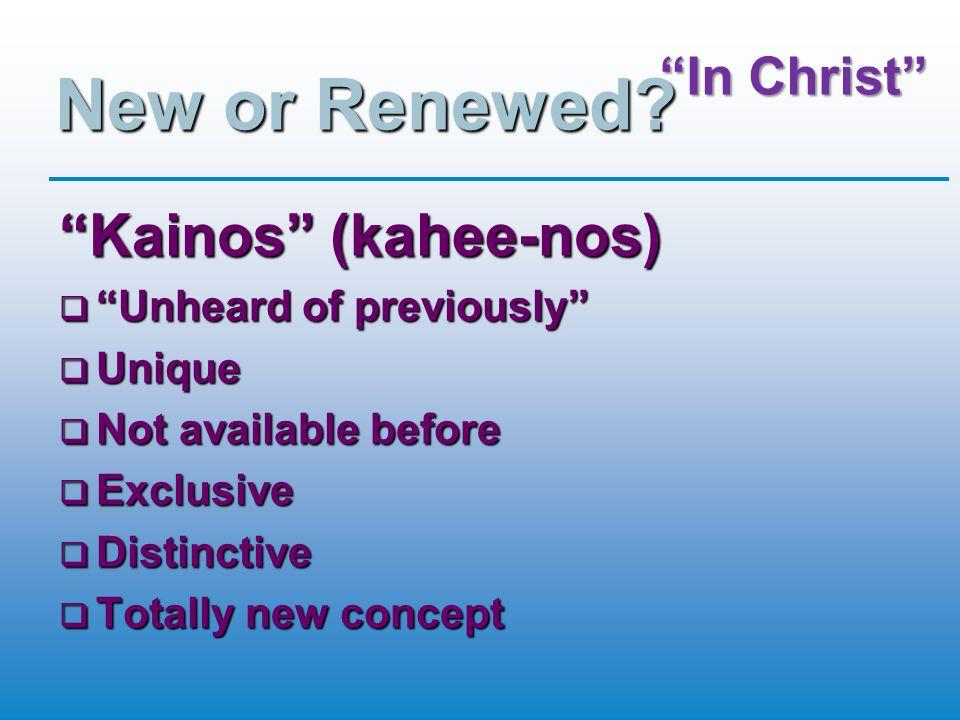 New or Renewed.