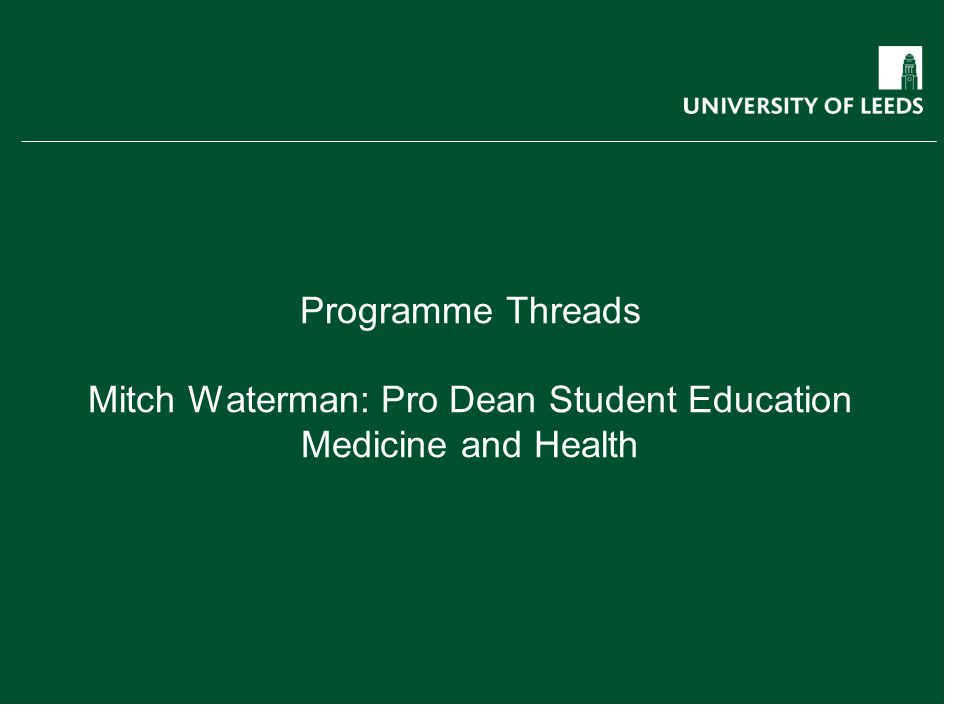 Programme Threads Mitch Waterman: Pro Dean Student Education Medicine and Health